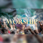 Issue-Is-WorshipSQR