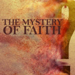 Mystery of Faith no sub
