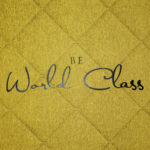 Be World Class