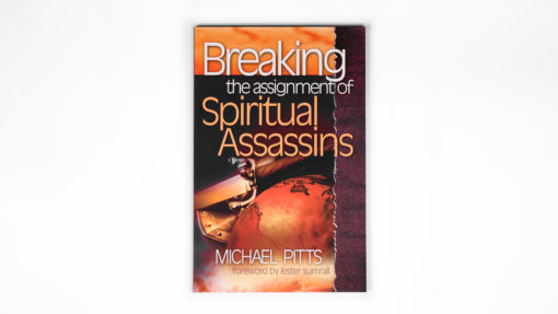 Breaking the Assignment of Spiritual Assassins Book COver